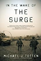 In the Wake of the Surge by Michael J.…