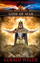 The Last Witness: Gods of War by Gerald…