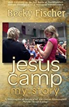 Jesus Camp, My Story: A Biographical Review…