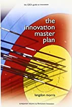 The Innovation Master Plan: The CEO's…