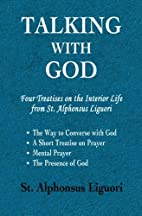 Talking with God: Four Treatises on the…