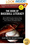 The Book of Baseball Literacy: 3rd Edition: Nearly 700 People, Places, Events, Teams, Stats, and Stories - Everything You Need to Know in One Massive Book