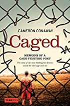 Caged: Memoirs of a Cage-Fighting Poet by…