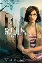 Ruin by N. M. Martinez