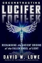 Deconstructing Lucifer: Reexamining the…