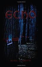 Echo by Dana L. Smith