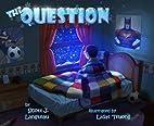 The Question by Scott J. Langteau