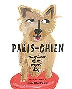 Paris-Chien: Adventures of an Ex-Pat Dog by…