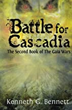 Battle for Cascadia: The Second Book of The…