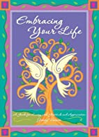Embracing Your Life by Jenny Vainisi