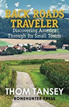 Back Roads Traveler: Discovering America…