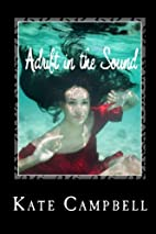 Adrift in the Sound by Kate Campbell