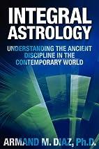 Integral Astrology: Understanding the…