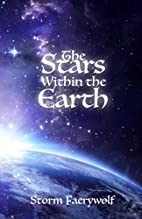 The Stars Within the Earth by Storm…