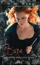 Bane: Vampire Apocalypse by H. M. Ward