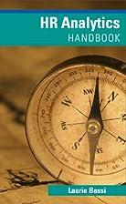 HR Analytics Handbook by Laurie Bassi