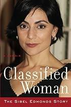Classified Woman-The Sibel Edmonds Story: A…