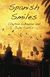 LaBaume, Clayton: Spanish Smiles