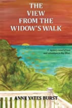 The View From The Widow's Walk: A…
