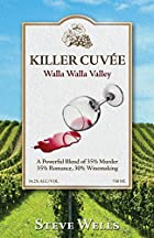 Killer Cuvee: Winemaker Series by Steven M…