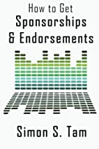 How to Get Sponsorships and Endorsements:…