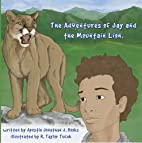 Adventures of Jay & the Mountain Lion by…