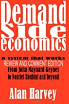 Demand Side Economics: A System that Works…