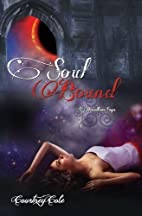 Soul Bound by Courtney Cole