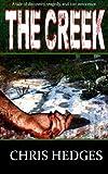 Hedges, Chris: The Creek