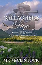 Gallagher's Hope by MK McClintock