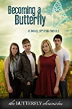 Becoming A Butterfly (The Butterfly…
