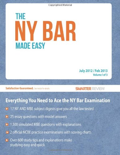 the-ny-bar-made-easy-everything-you-need-to-ace-the-new-york-bar-examination-volume-1
