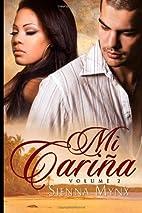 Mi Carina - Diego's Wrath by Sienna Mynx