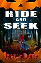 Hide and Seek by Jenny Hilborne