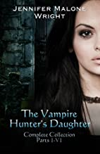 The Vampire Hunter's Daughter The…