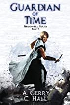 Guardian Of Time: Shardwell Series (Volume…
