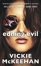 Ending Evil by Vickie McKeehan