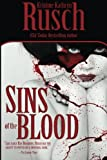 Rusch, Kristine Kathryn: Sins of the Blood
