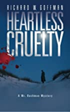 Heartless Cruelty: A Mr. Bachman Mystery by…