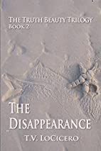 The Disappearance (The Truth Beauty Trilogy,…