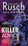 Rusch, Kristine Kathryn: Killer Advice