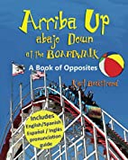 Arriba Up, Abajo Down at the Boardwalk by…