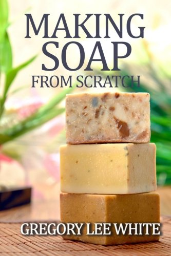 making-soap-from-scratch-how-to-make-handmade-soap-a-beginners-guide-and-beyond