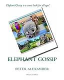 Alexander, Peter: Elephant Gossip