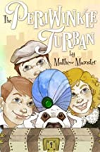 The Periwinkle Turban by Matthew Mainster