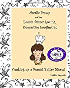 Amelia Frump & Her Peanut Butter Loving,…