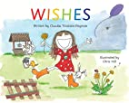 Wishes (English and Spanish Edition) by…