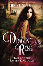 Dragon Rose (Volume 2) by Christine Pope