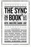 Abbadessa, Alan: The Sync Book 2: Outer + Inner Space, Shadow + Light: 26 Essays on Synchronicity (Volume 2)