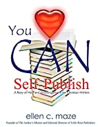 You CAN Self-Publish: A Bevy of Help and…